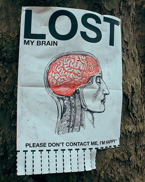 Lost my brain, please don't contact