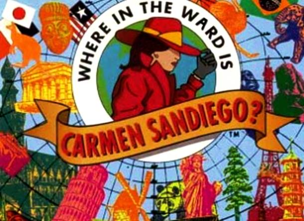 """You Know """"Where In the World Is Carmen Sandiego"""""""