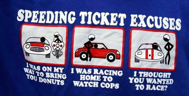 25 Hilarious Ways To Get Out Of A Speeding Ticket (That You Shouldn
