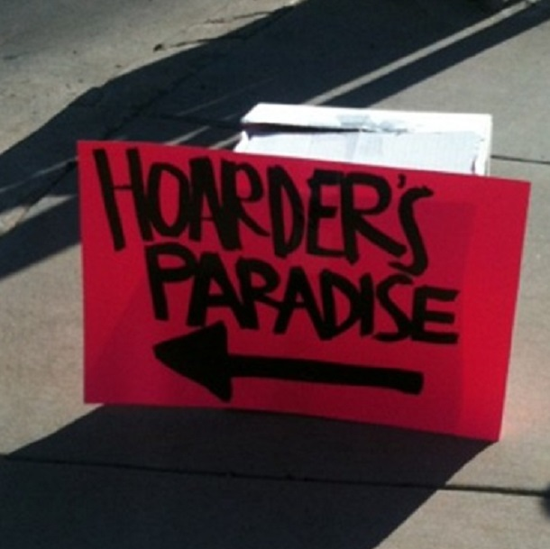 hoarder paradise Garage sale sign