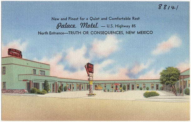 Palace_Motel_--_U.S._Highway_85,_North_entrance_--_Truth_or_Consequences,_New_Mexico