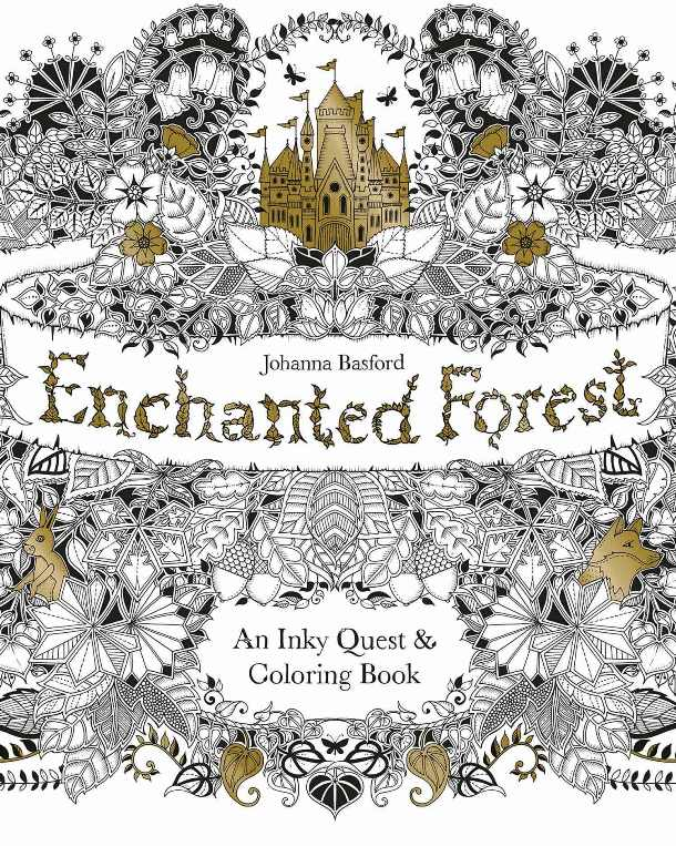 Enchanted Forest: An Inky Quest and Coloring Book, author: Johanna Basford