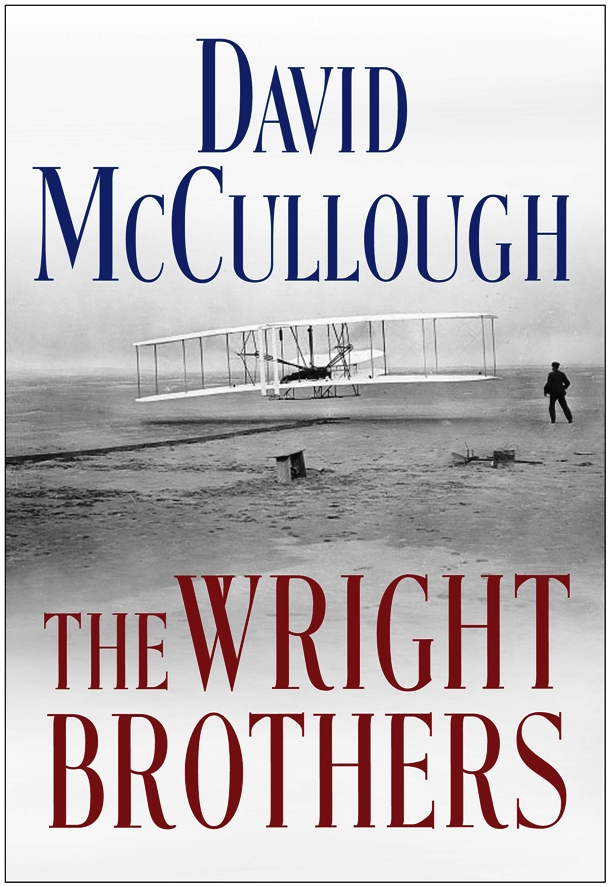 The Wright Brothers, author: David McCullough