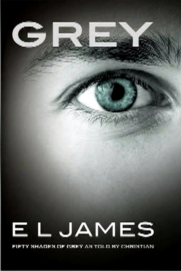 Grey: Fifty Shades of Grey as Told by Christian, author: E.L. James