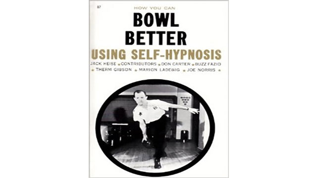 Bowl Better Using Self Hypnosis