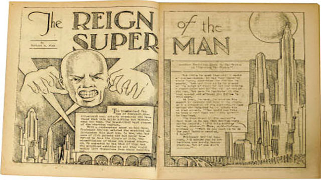 At first, Superman was conceived to be a bald villain with telepathic powers that was intent on taking over the world