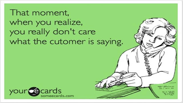 That the customer isn't always right