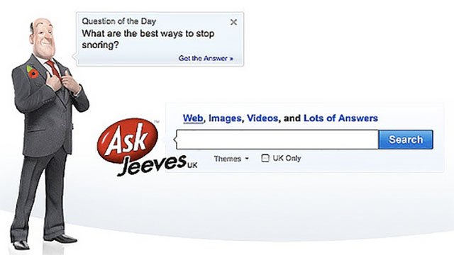 That Jeeves would always be there to answer questions