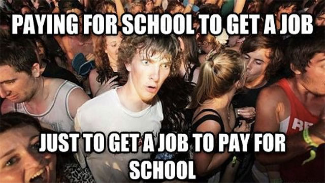 You go to college to pay for college (in some countries)