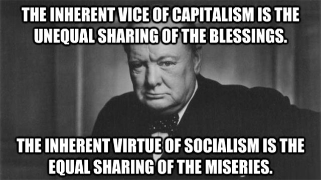 In capitalism, man oppresses man. In socialism, it is the other way around.