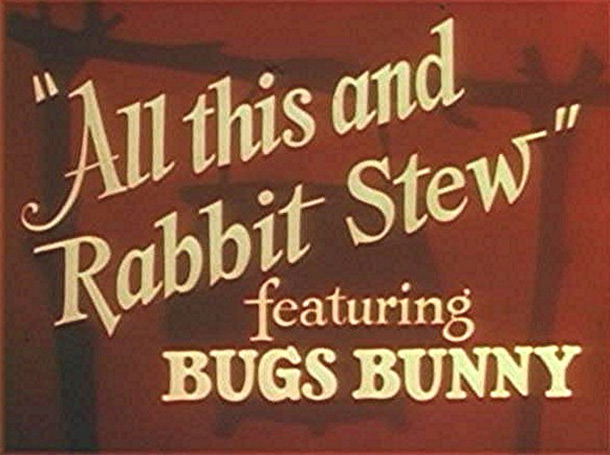 All_This_and_Rabbit_Stew