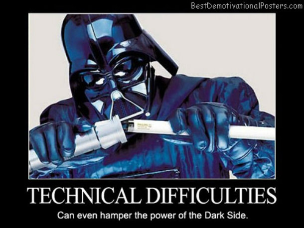 Technical-Difficulties-Can-even-hamper-the-power-of-the-Dark-Side