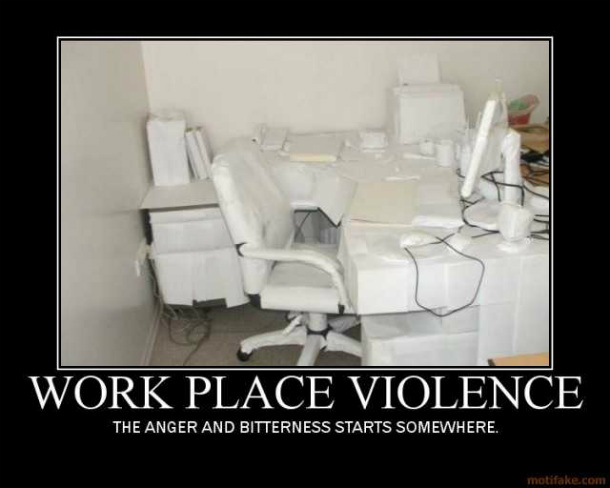 workplace-violence-workplace-violence-angry-postal-shoot-fig-demotivational-poster-1239308177